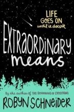 Schneider, Robyn Extraordinary Means