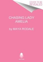 Rodale, Maya Chasing Lady Amelia
