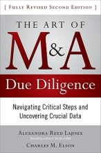 Reed-Lajoux, Alexandra The Art of M & A Due Diligence