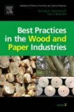 Cheremisinoff, Nicholas,   Rosenfeld, Paul E. Best Practices in the Wood and Paper Industries