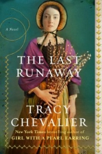 Chevalier, Tracy The Last Runaway