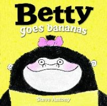 Anthony, Steve Betty Goes Bananas