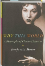 Benjamin  Moser Why This World