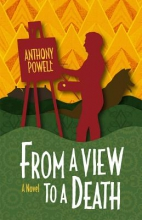 Powell, Anthony From a View to a Death - A Novel