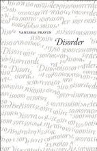 Pravin, Vanesha Disorder