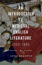 Baldwin, Anna An Introduction to Medieval English Literature