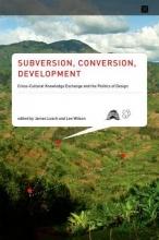 James Leach,   Lee Wilson Subversion, Conversion, Development