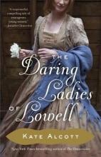 Alcott, Kate The Daring Ladies of Lowell