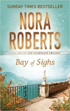 Roberts, Nora Bay of Sighs