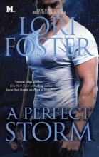 Foster, Lori A Perfect Storm