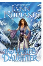Kurland, Lynn The Mage`s Daughter