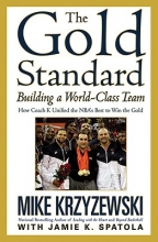 Krzyzewski, Mike The Gold Standard