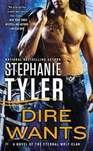Tyler, Stephanie Dire Wants