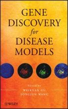 Weikuan Gu,   Yongjun Wang Gene Discovery for Disease Models