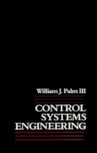 III, Palm, William J. Control Systems Engineering
