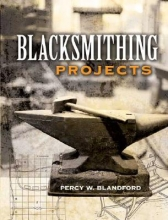 Blandford, Percy Blacksmithing Projects
