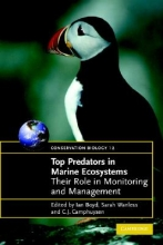 C. J. (Royal Netherlands Institute for Sea Research) Camphuysen,   I. L. (University of St Andrews, Scotland) Boyd,   S. (NERC Centre for Ecology and Hydrology, UK) Wanless Top Predators in Marine Ecosystems