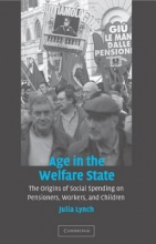 Lynch, Julia Age in the Welfare State