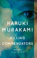 Ted Goossen Haruki Murakami    Philip Gabriel, Killing Commendatore