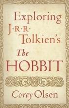 Olsen, Corey Exploring J.R.R. Tolkien`s