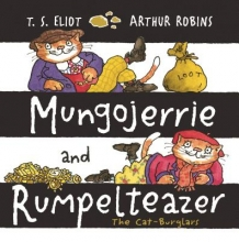 Eliot, T Mungojerrie and Rumpelteazer