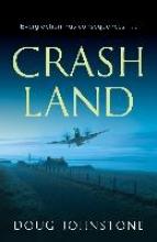 Johnstone, Doug Crash Land