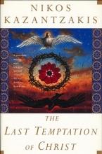 Kazantzakis, Nikos The Last Temptation of Christ