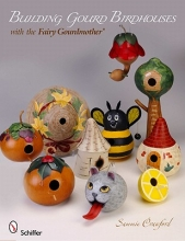 Sammie Crawford Building Gourd Birdhouses with the Fairy Gourdmother