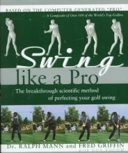 Mann, Ralph,   Griffin, Fred,   Yocom, Guy Swing Like a Pro