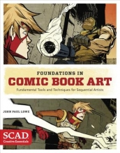 Lowe, John Paul Foundations in Comic Book Art