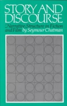 Chatman, Seymour The Story and Discourse