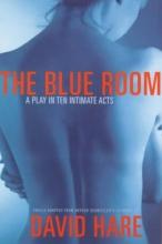 Hare, David,   Schnitzler, Arthur The Blue Room