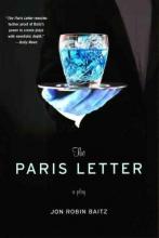 Baitz, Jon Robin The Paris Letter