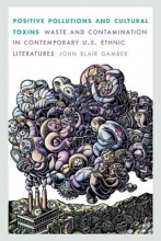 Gamber, John Blair Positive Pollutions and Cultural Toxins