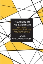 Gallagher-ross, Jacob Theaters of the Everyday