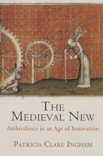 Ingham, Patricia Clare The Medieval New