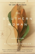 Spencer, Elizabeth The Southern Woman