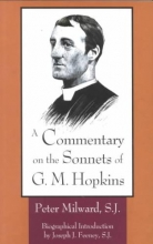 Milward S. J., Peter A Commentary on the Sonnets of G.M. Hopkins