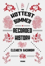 Bachinsky, Elizabeth The Hottest Summer in Recorded History