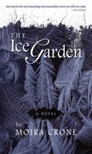 Crone, Moira The Ice Garden