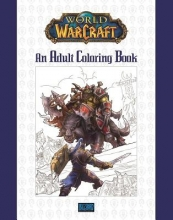 Blizzard Entertainment World of Warcraft: An Adult Coloring Book
