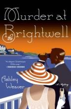 Weaver, Ashley Murder at the Brightwell