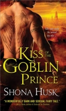 Husk, Shona Kiss of the Goblin Prince