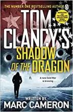 Marc Cameron, Tom Clancy`s Shadow of the Dragon