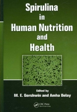 M. E. Gershwin,   Amha Belay Spirulina in Human Nutrition and Health