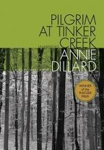 Dillard, Annie Pilgrim at Tinker Creek