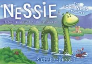 Brassey, Richard Nessie The Loch Ness Monster