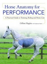 Gillian Higgins Horse Anatomy for Performance