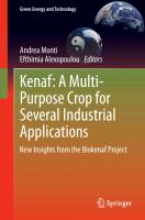Kenaf: A Multi-Purpose Crop for Several Industrial Applications