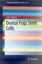 Yildirim, Sibel Dental Pulp Stem Cells